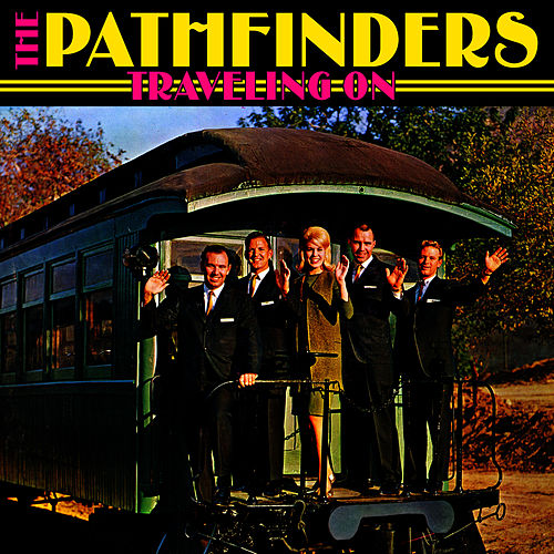 Traveling On by Pathfinders