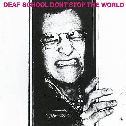 Don't Stop The World de Deaf School