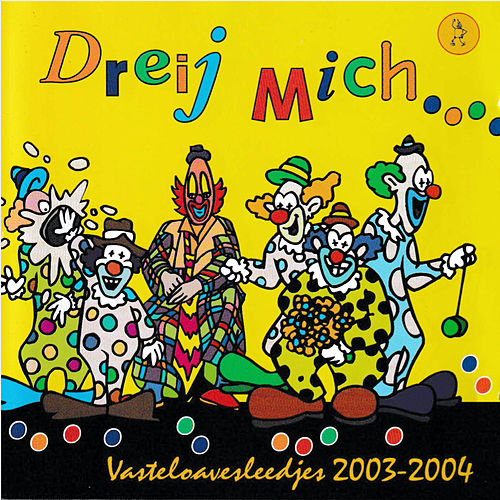 Zoatmaale 2004 Dreij Mich di Various Artists