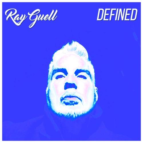 Defined von Ray Guell
