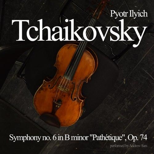 Symphony no. 6 in B minor 'Pathétique', Op. 74 by Pyotr Ilyich Tchaikovsky