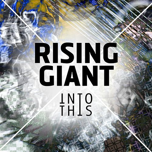 Rising Giant (Radio Edit) von Into This