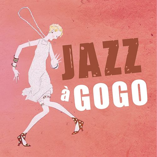Jazz a Gogo by Various Artists