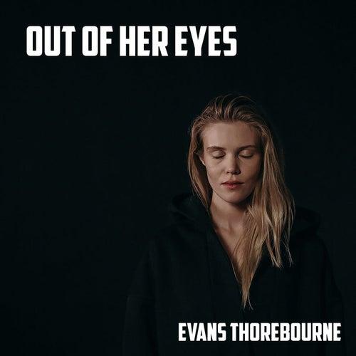 Out of Her Eyes von Evans Thorebourne