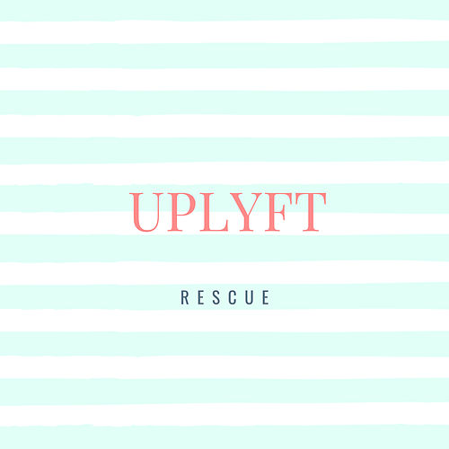 Rescue by Uplyft