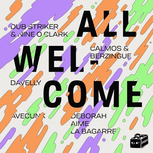 All Welcome de Deborah Aime La Bagarre, Avecunk, Dub Striker, Nine O Clark, Calmos