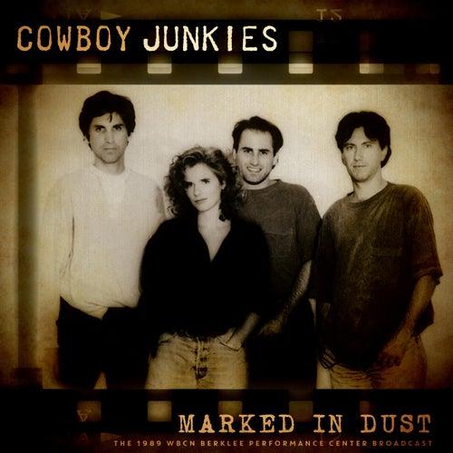 Marked in Dust de Cowboy Junkies