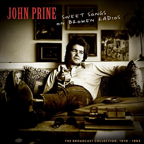 Sweet Songs on Broken Radios de John Prine