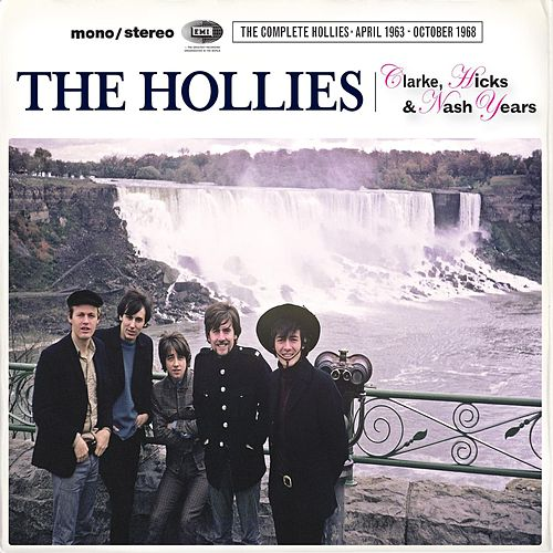 The Clarke, Hicks & Nash Years (The Complete Hollies April 1963 - October 1968) de The Hollies