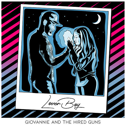 Lover Boy by Giovannie and the Hired Guns