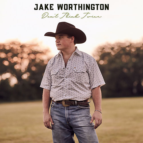 Don't Think Twice (Radio Edit) von Jake Worthington