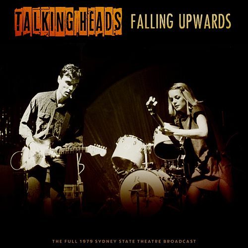 Falling Upwards by Talking Heads