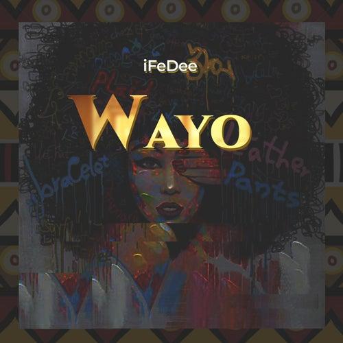 Wayo by iFeDee