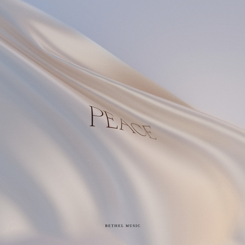 Peace by Bethel Music