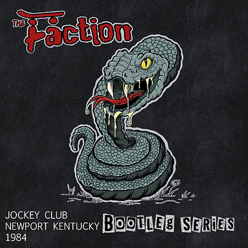 Jockey Club Newport Kentucky 1984 (Bootleg Series) de The Faction