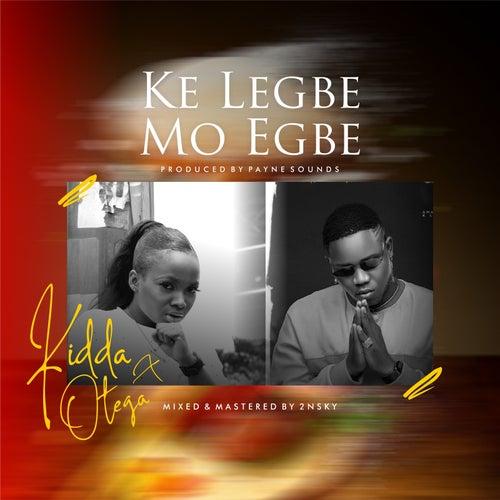 Kelegbe Mo Egbe de Kidda