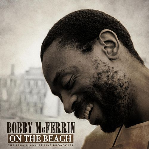 On The Beach von Bobby McFerrin