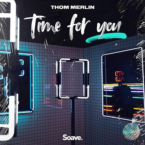 Time For You de Thom Merlin