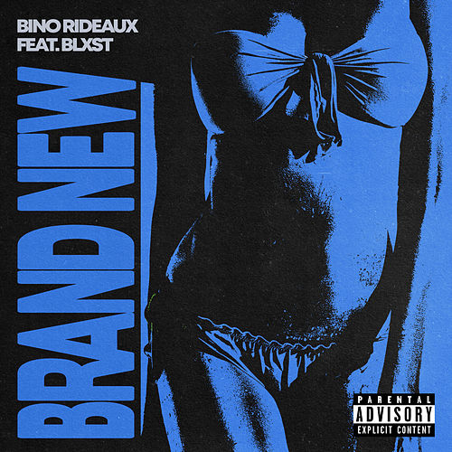 BRAND NEW by Bino Rideaux