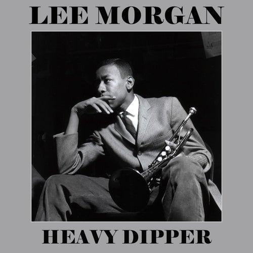 Heavy Dipper by Lee Morgan