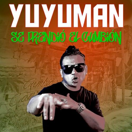 Se Prendió el Cumbión de Yuyuman