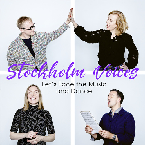 Let´s Face the Music and Dance by Stockholm Voices