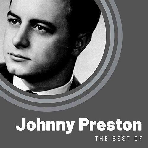 The Best of Johnny Preston de Johnny Preston