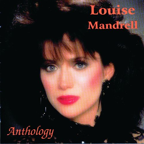 Anthology by Louise Mandrell