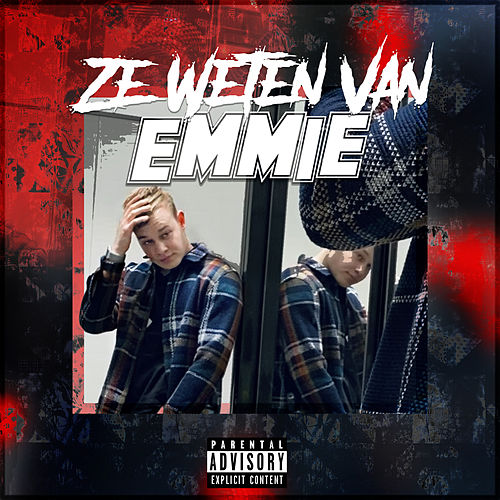Ze Weten Van Emmie van Emmie