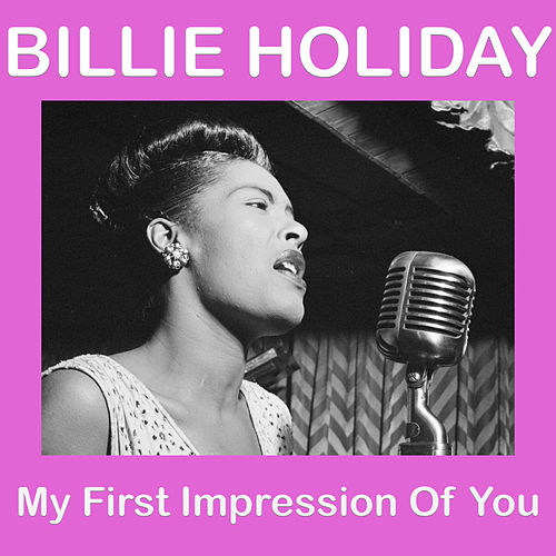 My First Impression Of You de Billie Holiday