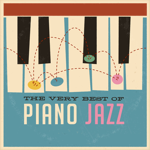 The Very Best Of Piano Jazz by Various Artists