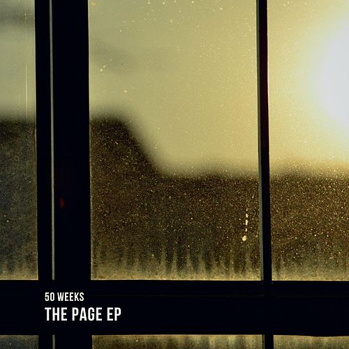 The Page EP by 50 Weeks