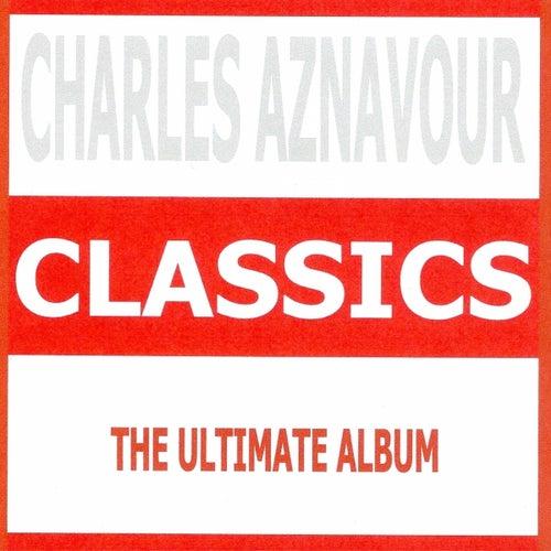 Classics - Charles Aznavour de Charles Aznavour