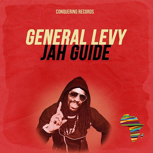 Jah Guide by General Levy
