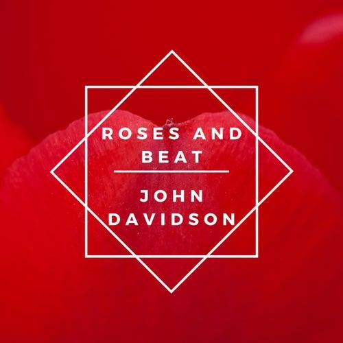Roses and Beat by John Davidson
