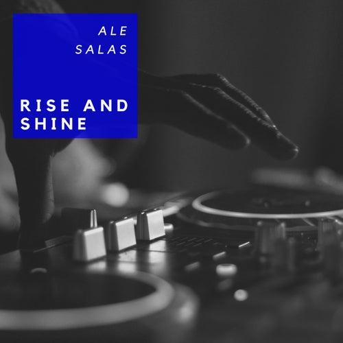 Rise and Shine de Ale Salas