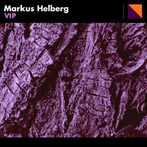Vip (Extended Version) di Markus Helberg