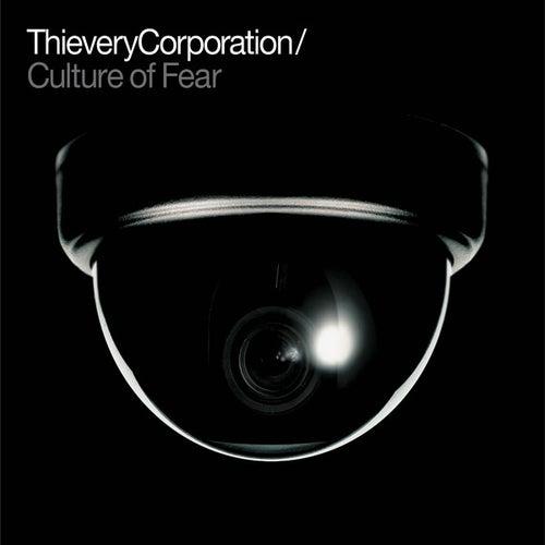 Culture of Fear de Thievery Corporation