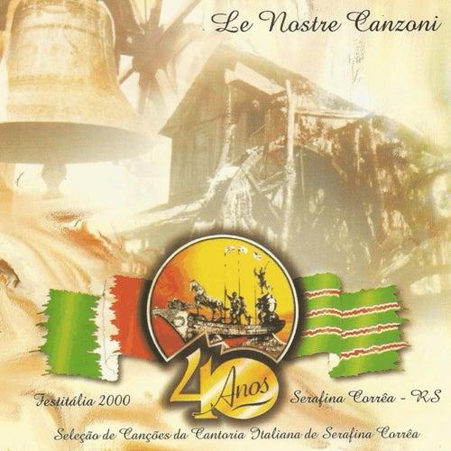 Cantoria Italiana de Serafina Corrêa - Festitália 2000: Le Nostri Canzone de Vários Artistas
