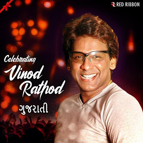 Celebrating Vinod Rathod - Gujarati by Vinod Rathod