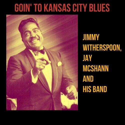 Goin' to Kansas City Blues by Jay McShann