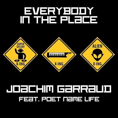 Everybody In the Place fra Joachim Garraud