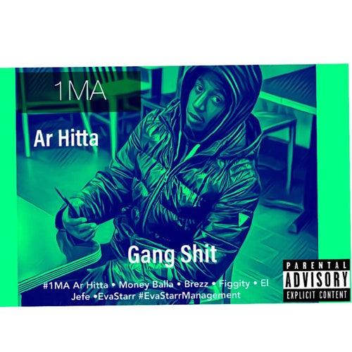 Gang Shit von Ar Hitta