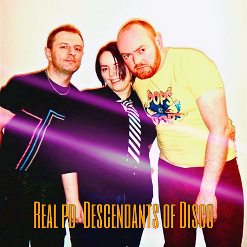 Descendants of Disco by Real PD