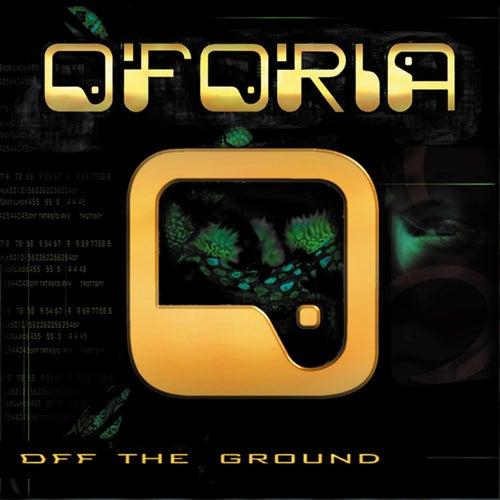 Off the Ground de Oforia