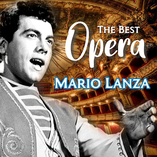The Best Opera von Mario Lanza