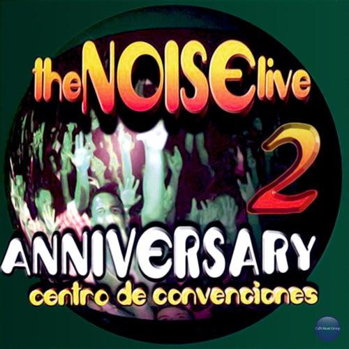 Live 2: Anniversary - Centro de Convenciones de The Noise