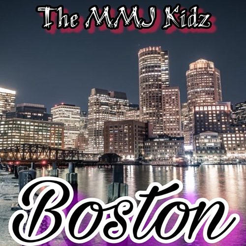 Boston von The MMJ Kidz