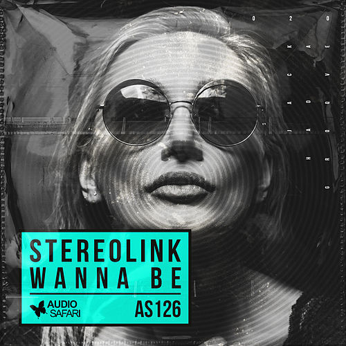 Wanna Be by Stereolink