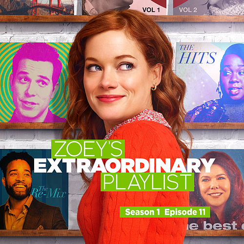 Zoey's Extraordinary Playlist: Season 1, Episode 11 (Music From the Original TV Series) de Cast  of Zoey's Extraordinary Playlist
